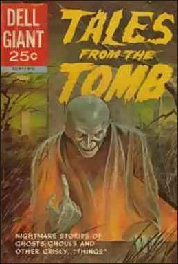 Tales from the Tomb (1962) 1-A by Dell