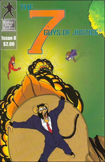 Seven Guys of Justice 8-A by False Idol Studios