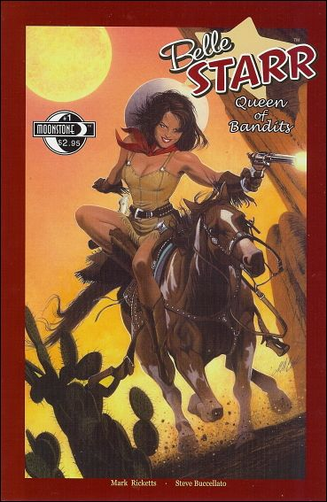 Belle Starr: Queen of Bandits 1-A by Moonstone