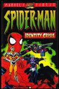 Spider-Man: Identity Crisis nn-A