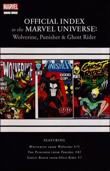 Wolverine, Punisher &amp; Ghost Rider: Official Index to the Marvel Universe  3-A by Marvel