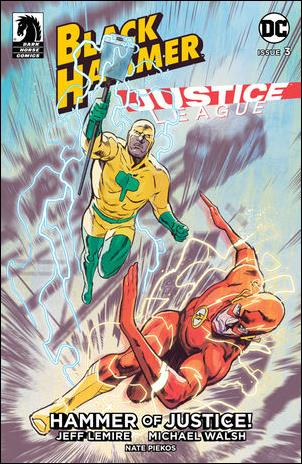 Black Hammer/Justice League: Hammer of Justice! 3-A by Dark Horse
