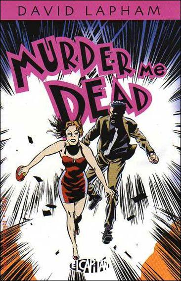 Murder Me Dead 8-A by El Capitan