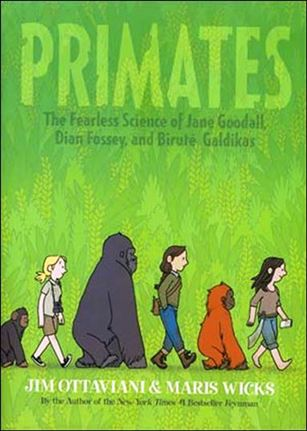 Primates: Fearless Science Of Jane Goodall, Dian Fossey, & Birute Galdikas nn-A