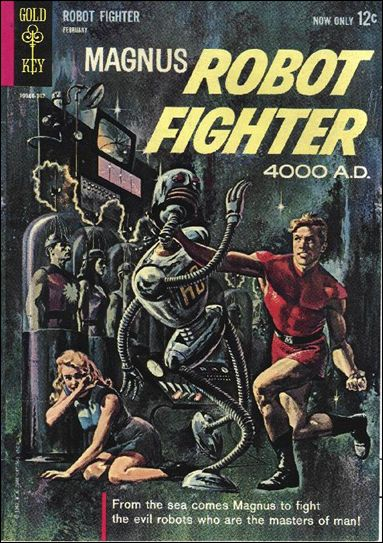 Magnus, Robot Fighter (1963) 1-A by Gold Key