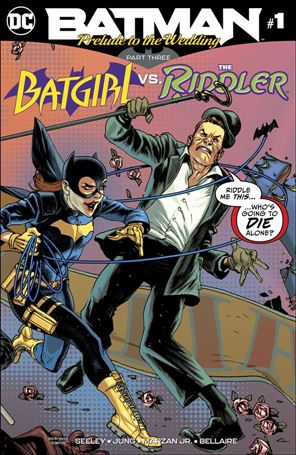 Batman: Prelude to the Wedding: Batgirl vs Riddler 1-A