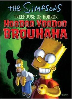 Simpsons: Treehouse of Horror HooDoo VooDoo Brouhaha nn-A by HarperCollins