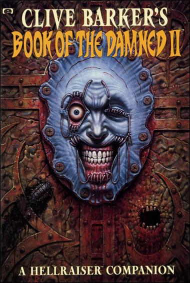 Clive Barker's Book of the Damned: A Hellraiser Companion 2-A by Epic