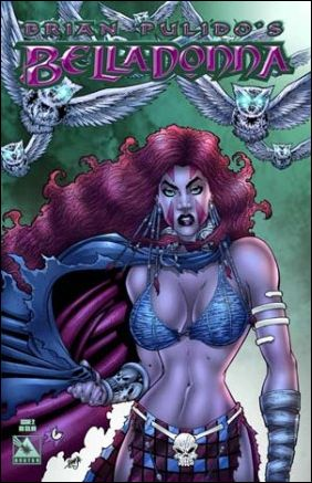 Brian Pulido's Belladonna (2004) 2-A by Avatar Press