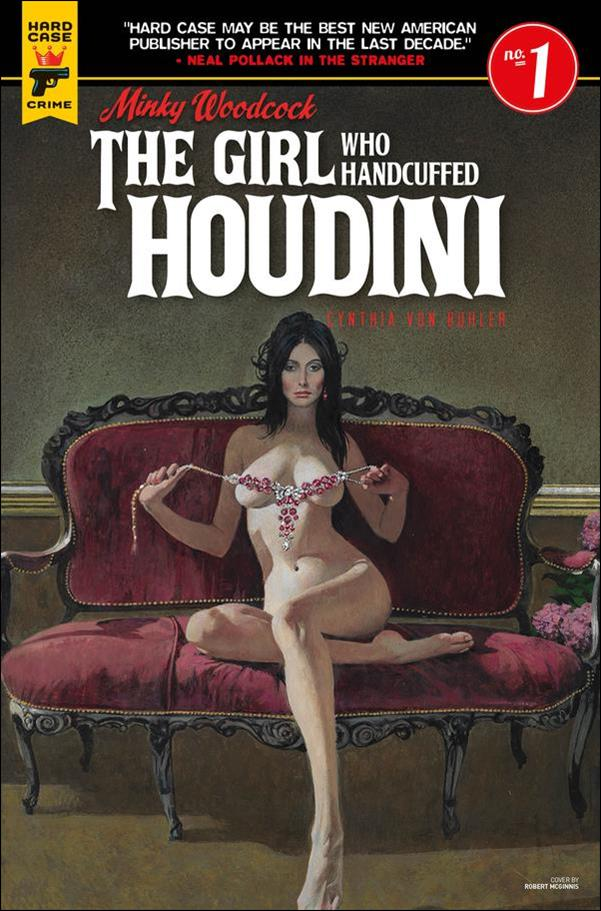 Minky Woodcock: The Girl Who Handcuffed Houdini 1-B by Hard Case Crime