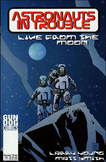 Astronauts in Trouble: Live from the Moon 3-A by Gun Dog Comics