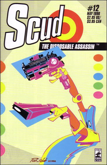 Scud: The Disposable Assassin 12-A by Fireman