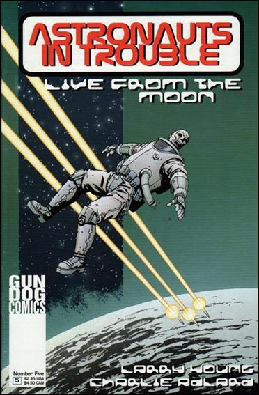 Astronauts in Trouble: Live from the Moon 5-A by Gun Dog Comics