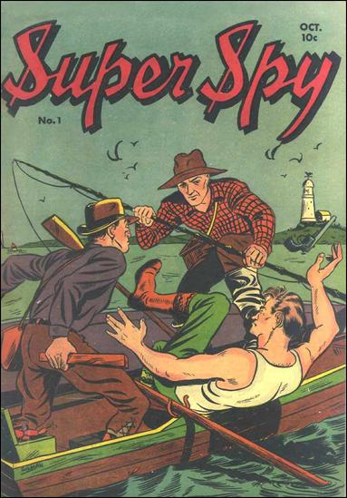 Super Spy 1-A by Centaur Publications Inc.