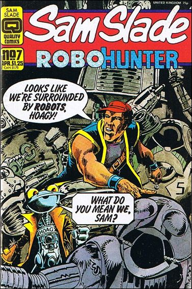 Sam Slade Robo Hunter 7-A by Quality Comics