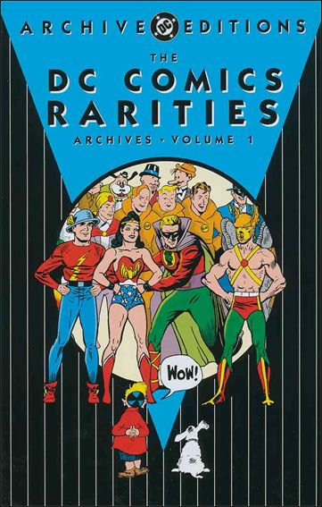 DC Comics Rarities Archives 1-A by DC