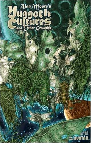 Alan Moore's Yuggoth Cultures and Other Growths 2-B by Avatar Press
