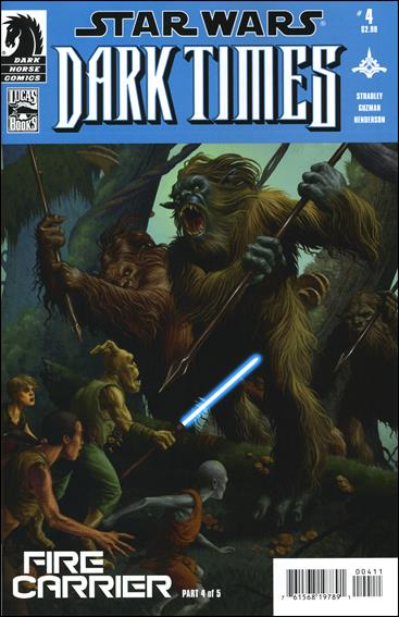 Star Wars: Dark Times - Fire Carrier 4-A by Dark Horse