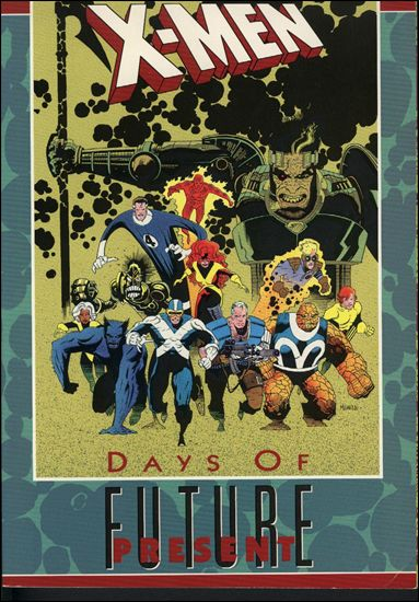 X-Men: Days of Future Present 1-A by Marvel