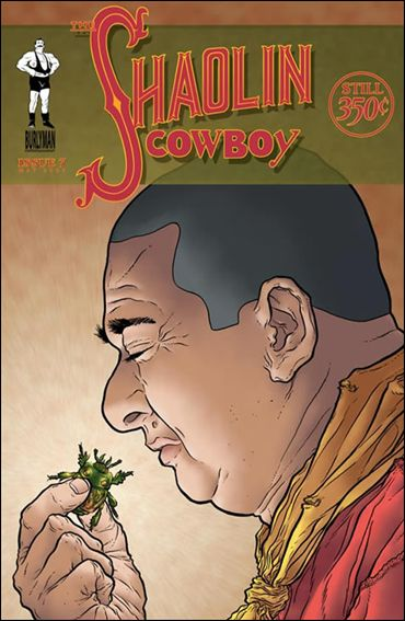 Shaolin Cowboy (2004) 7-A by Burlyman Entertainment