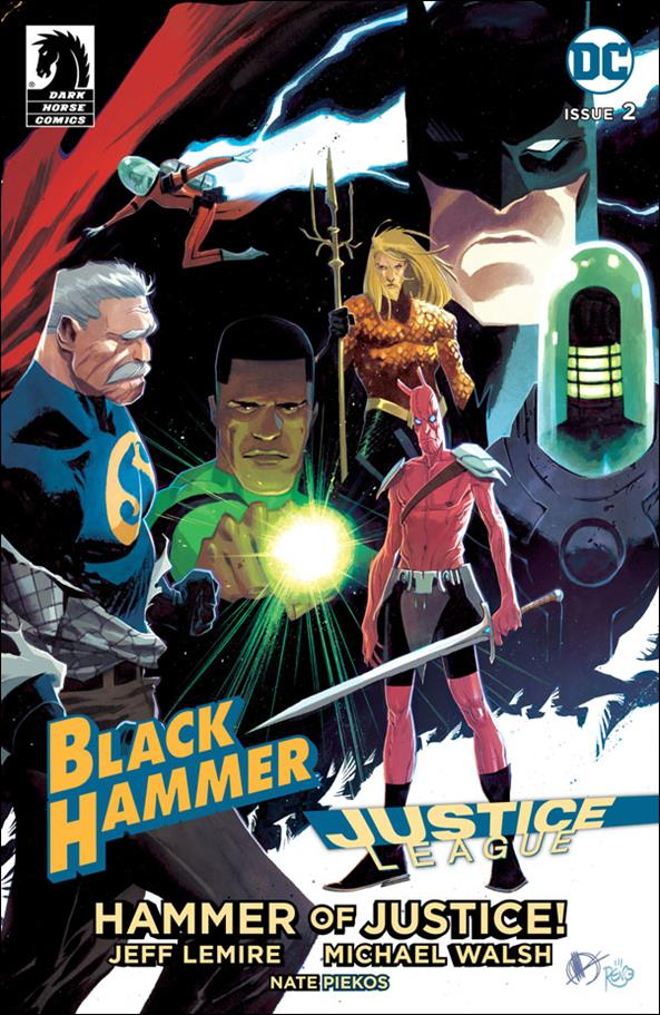 Black Hammer/Justice League: Hammer of Justice! 2-D by Dark Horse