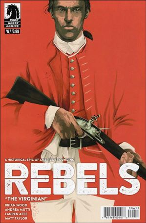 Rebels: These Free and Independent States 6-A