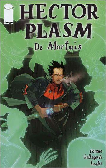Hector Plasm: De Mortius 1-A by Image