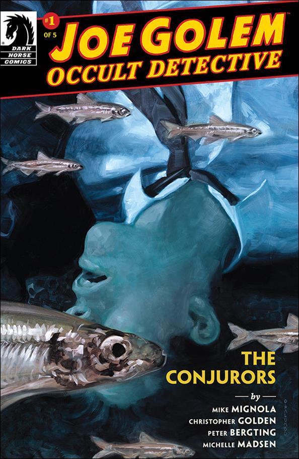 Joe Golem: The Conjurors 1-A by Dark Horse