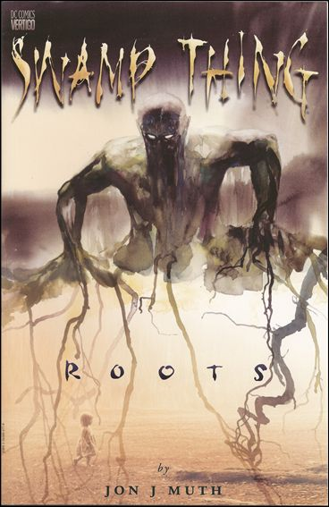Swamp Thing: Roots 1-A by Vertigo