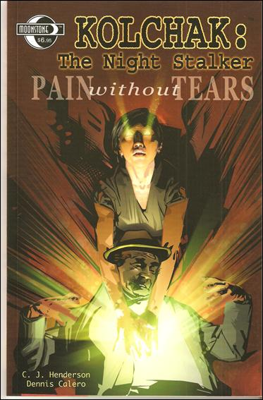 Kolchak: The Night Stalker: Pain Without Tears 1-A by Moonstone