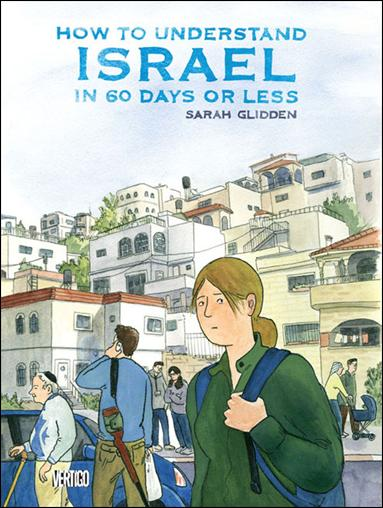 How to Understand Israel in 60 Days or Less 1-A by Vertigo