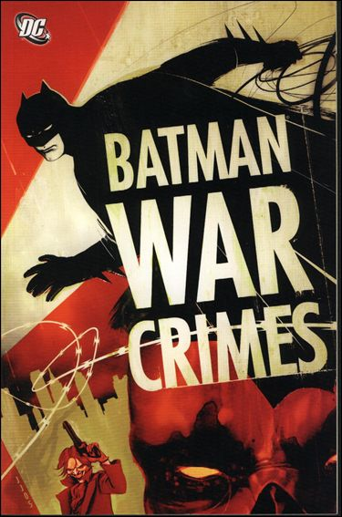 Batman: War Crimes nn-A by DC