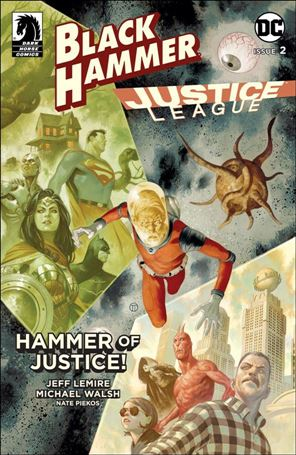 Black Hammer/Justice League: Hammer of Justice! 2-E