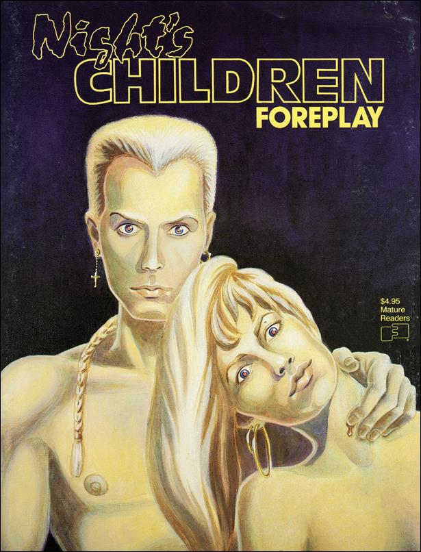 Night's Children: Foreplay 1-A by FantaCo