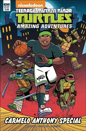 Teenage Mutant Ninja Turtles Amazing Adventures: Carmelo Anthony Special 1-A