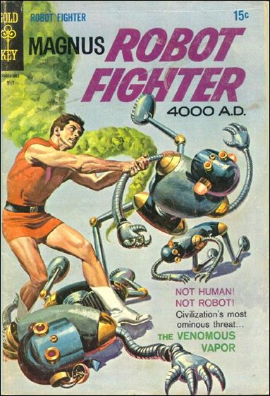 Magnus, Robot Fighter (1963) 26-A by Gold Key