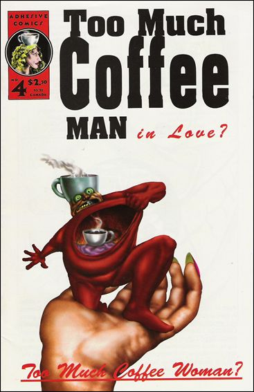 Too Much Coffee Man (1993) 4-A by Adhesive Comics