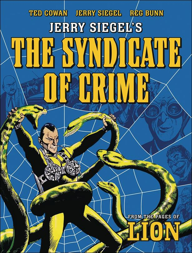 Jerry Siegel's The Syndicate of Crime nn-A by Rebellion