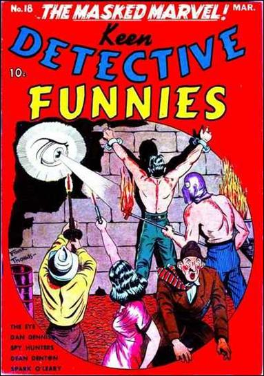 Keen Detective Funnies (1940) 18-A by Centaur Publications Inc.