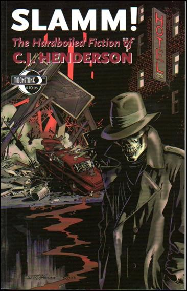 Slamm! The Hardboiled Fiction of C.J. Henderson 1-A by Moonstone