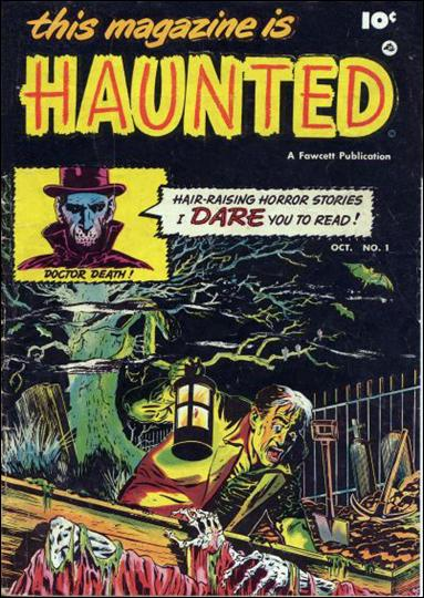 This Magazine is Haunted (1951) 1-A by Fawcett