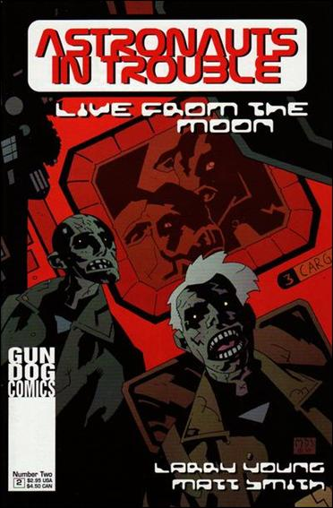 Astronauts in Trouble: Live from the Moon 2-A by Gun Dog Comics