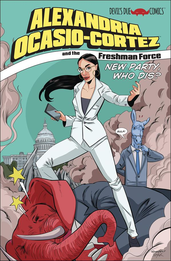 Alexandria Ocasio-Cortez and the Freshman Force: New Party, Who Dis? 1-A by Devils Due / 1First Comics