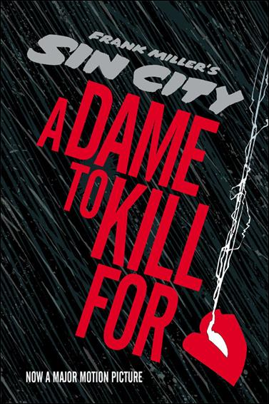 Sin City: A Dame to Kill For nn-A by Dark Horse