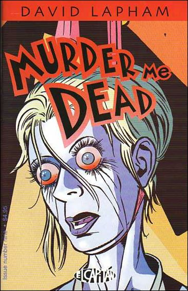 Murder Me Dead 9-A by El Capitan