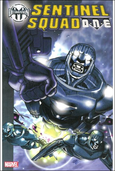 Decimation: Sentinel Squad O*N*E nnn-A by Marvel