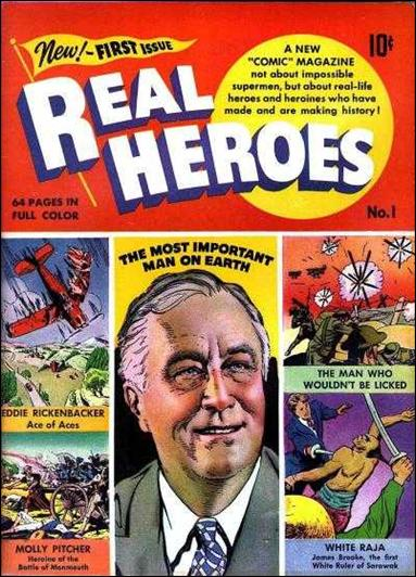 Real Heroes (1941) 1-A by Parents' Magazine Institute