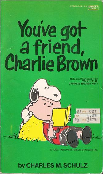 You've Got a Friend, Charlie Brown 1-A by Fawcett