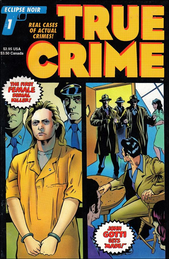 True Crime Comics (1993) 1-A by Eclipse