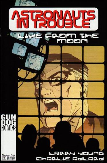 Astronauts in Trouble: Live from the Moon 4-A by Gun Dog Comics